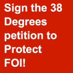 38 Degrees Protect FOI Petition